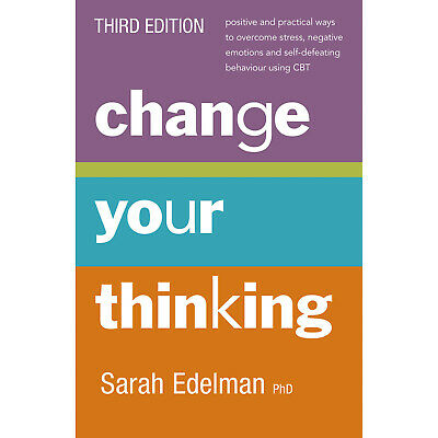 Change Your Thinking By Sarah Edelman 3rd Edition Paperback Free Shipping