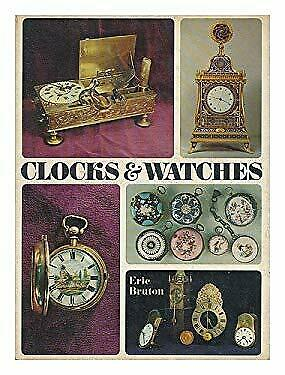 Clocks and Watches by Bruton, Eric