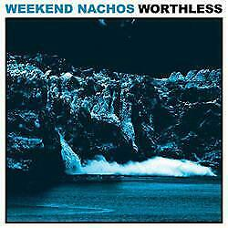 Weekend Nachos Worthless T-shirt white punk powerviolence sizes all S-5XL
