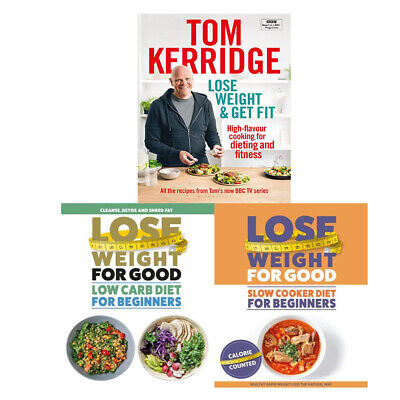 Lose Weight & Get Fit,Weight For Good,How To Lose Weight For 3 Books Collection