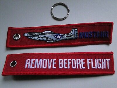 Remove Before Flight on reverse Cloth Keyring with P-51 Mustang on front