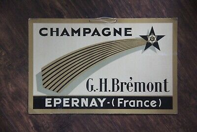 1930's Champagne G. H. Bremont Epernay Bar Advertisement Sign Free Shipping