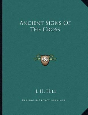Ancient Signs of the Cross, Brand New, Free shipping in the US