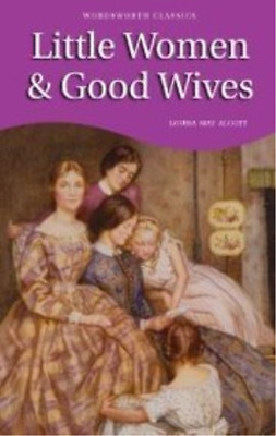 Alcott, Louisa May-Little Women And Good Wives (UK IMPORT) BOOK NEW