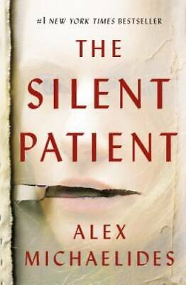 The Silent Patient by Michaelides, Alex