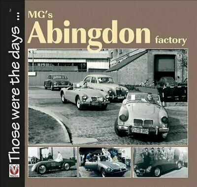 MG's ABINGTON FACTORY 100-PAGE BOOK by BRIAN MOYLAN