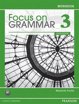 Focus on Grammar 3 Workbook, 4th Edition - ESL book - Very Good condition