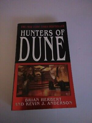 Dune: Hunters of Dune 4 by Brian Herbert and Kevin J. Anderson (2007, Paperback)