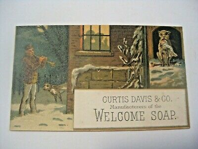 VINTAGE CURTIS DAVIS & Co. WELCOME SOAP ADVERTISING VICTORIAN TRADE CARD