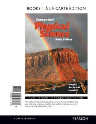 Conceptual Physical Science, Books a la Carte Edition (6th Edition) - VERY GOOD