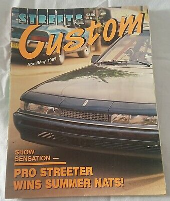 Street & Custom Magazine! April/May 1989 Issue No. 26. Features GT Nationals