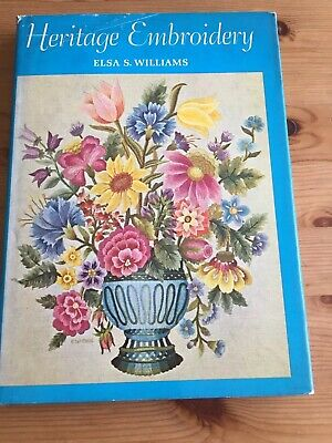 Vintage Heritage Embroidery Book by Elsa S. Williams 1967 Sewing Book