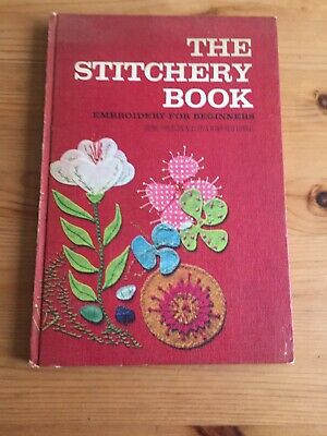 The Stitchery Book Embroidery for Beginners by Irene Miller & Winifred Lubell