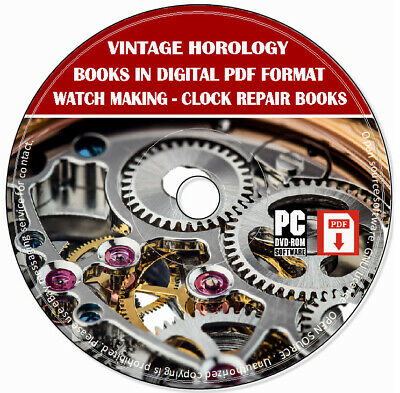 Vintage Horology Books Clock Repair Fix & Watch Making PDF Format 200 Books DVD
