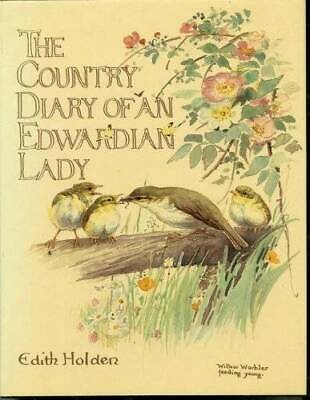 The Country Diary of An Edwardian Lady: A facsimile reproduction of  - VERY GOOD