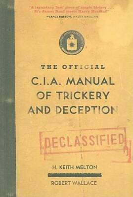 The Official CIA Manual of Trickery and Deception - Hardcover - GOOD