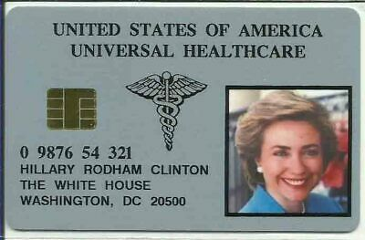 Hillary Rodham Clinton Universal Health Care Card from 1992 Plastic Chip card