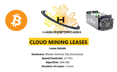 4 Hours 14TH/s Bitcoin Cloud Mining Lease Crypto AntMiner S9j S9 SHA-256 Hash
