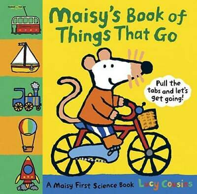 Maisy's Book of Things that Go: A Maisy First Science Book - Hardcover - GOOD