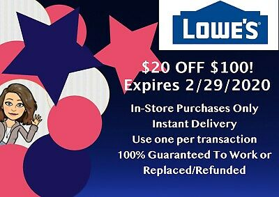 LOWES $20 off $100 x 1COUPON - IN-STORE ONLY - FAST-E-DELIVERY