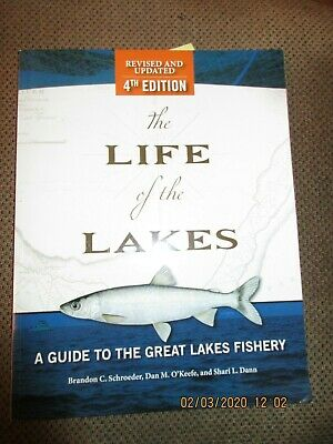 The Life of the Lakes, 4th Ed.: A Guide to the Great Lakes Fishery (Paperback or