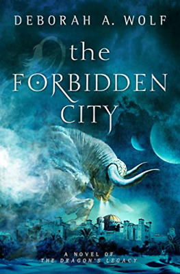 Deborah A Wolf-The Forbidden City (The Dragon'S Legacy Book (UK IMPORT) BOOK NEW