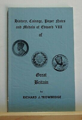 History, Coinage, Paper Notes and Medals of Edward VIII 1970 Numismatics England