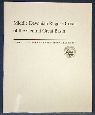 USGS MIDDLE DEVONIAN RUGOSE CORALS of the CENTRAL GREAT BASIN, Vintage 1973