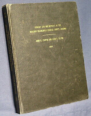 USGS DRAGOON MOUNTAINS ARIZONA - GEOLOGY & ORE DEPOSITS Rare in HARD COVER 1964