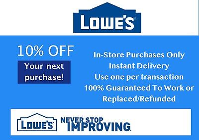 Three (3X) Lowes 10% Off 1Coupon - In-Store Only - Fast-E-Delivery