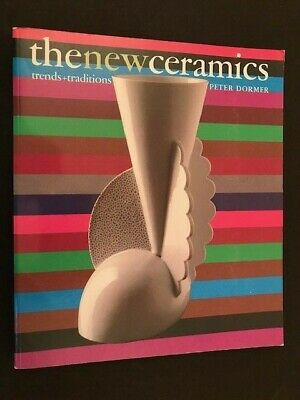 The NEW CERAMICS Trends & Traditions BOOK 1989 Dormer POTTERY Designs POTTER