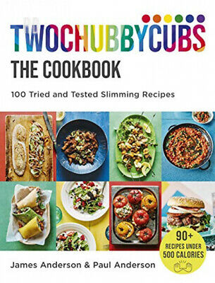 Twochubbycubs The Cookbook: 100 Tried and Tested Slimming Recipes Hardcover...