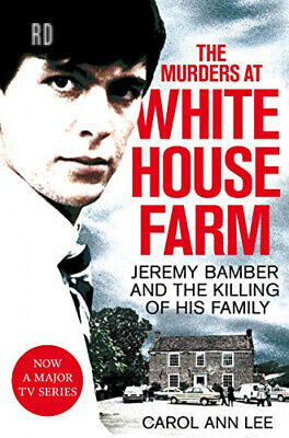 The Murders at White House Farm: Jeremy Bamber and the killing of his...