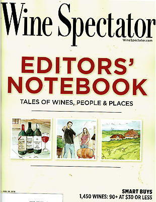 Wine Spectator Magazine January 31-February 28 2019 Editor Notebook People Place