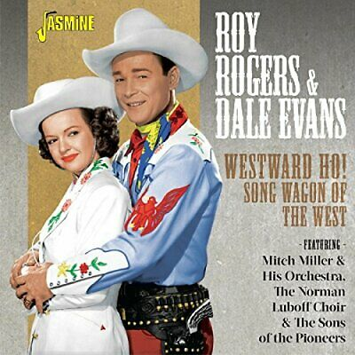 Roy Rogers and Dale Evans - Westward Ho! Song Wagon Of The West [CD]