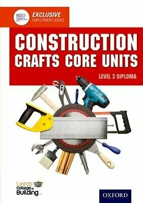 Construction Crafts Core Units Level 3 Diploma Nvq Construction