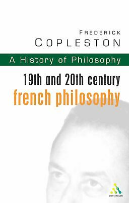 19th and 20th Century French philosophy History of Philosophy