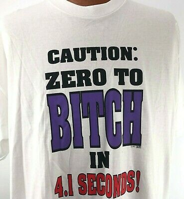 Zero To Bitch In 2.5 Seconds Mean Woman Girl Temper PMS Moody Can Men/'s T-Shirt