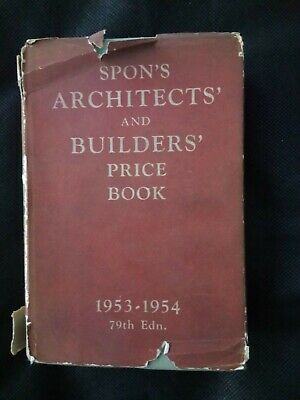 Vintage Spon's Architects' and Builders' Price Book 1953-1954 79th edition