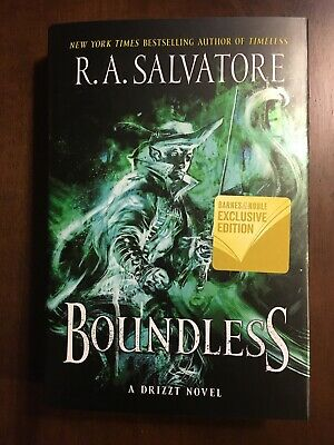 Boundless (A Drizzt Novel) by R. A. Salvatore, SIGNED 1st /1st B&N Exclusive