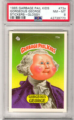 1985 TOPPS GARBAGE PAIL KIDS GORGEOUS GEORGE GLOSSY #73a GRADED PSA 8 NM-MT