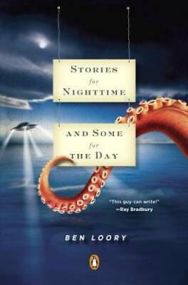 Stories for Nighttime and Some for the Day - Paperback By Loory, Ben - GOOD