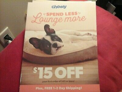 CHEWY.COM ,, SAVE $15.00 OFF YOUR FIRST ORDER OF $ 49.00  ex 04/30/2020