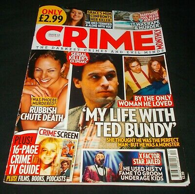 Crime Monthly - Issue 12 March 2020 (Ted Bundy Front Cover)