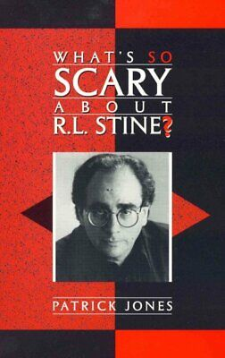 What's So Scary About R.L. Stine?, Hardcover by Jones, Patrick, Brand New, Fr...