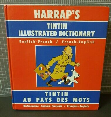 Harrap's TINTIN ILLUSTRATED DICTIONARY French - English & English - French 1990