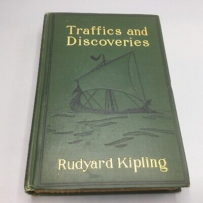 Traffics and Discoveries - Rudyard Kipling 1904 Doubleday Page & Company