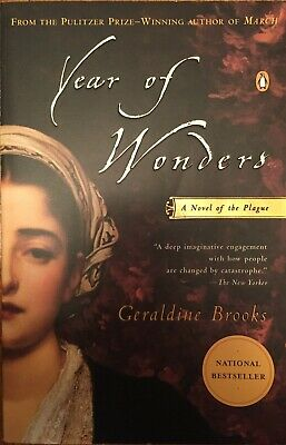 Year of Wonders : A Novel of the Plague by Geraldine Brooks (2001, Paperback)