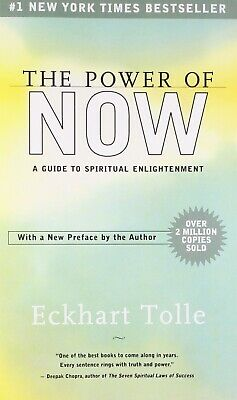 The Power of Now A Guide to Spiritual Enlightenment by Eckhart Tolle(E-ß00K)