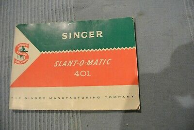 Instruction Manual for Singer 401 Slant O Matic Sewing Machines